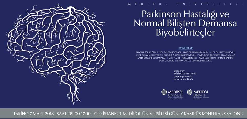 Çalıştay: Parkinson Hastalığı Ve Normal Bilişten Demansa Biyobelirteçler