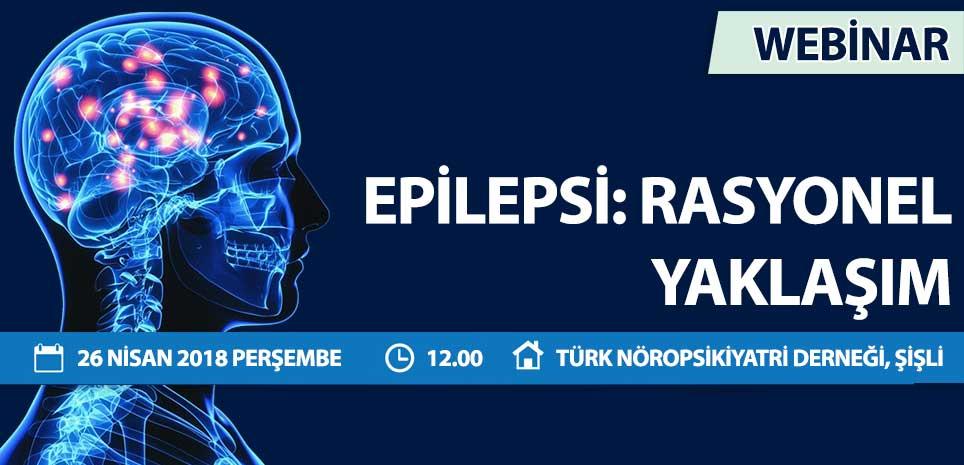 Epilepsi: Rasyonel Yaklaşım
