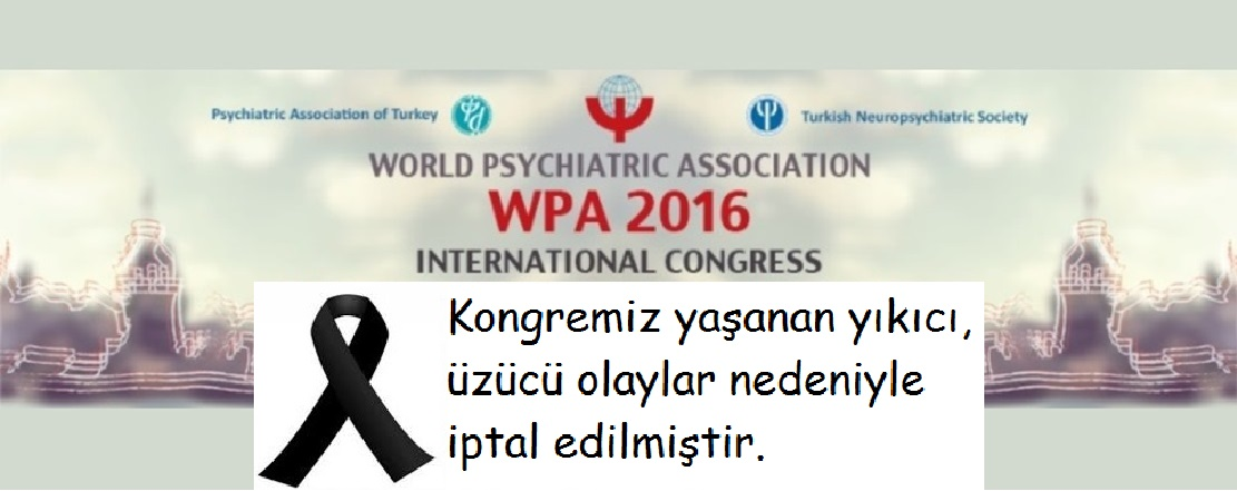 WPA 2016 İstanbul International Congress İptal Edildi